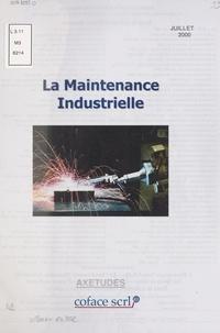 Bruno Wuillai - La Maintenance industrielle.