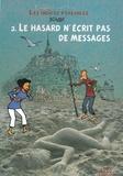 Brunor - Enquêtes sur Dieu - Les indices pensables Tome 3 : Le hasard n'écrit pas de messages.