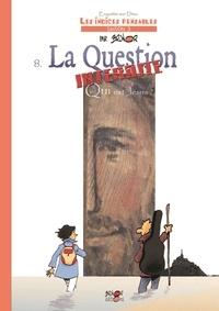 Brunor - Enquêtes sur Dieu - Les indices pensables Tome 8 : La question interdite - Qui est Jésus ?.