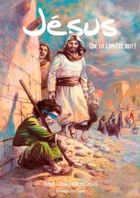 Brunor et Jean-François Cellier - Jésus - Que la lumière soit !.
