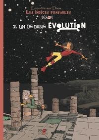 Brunor - Les indices pensables - Tome 2, Un os dans évolution.