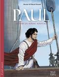 Brunor et Pascal Vincent - Paul - Devenir un homme nouveau.