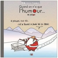 Brunor - Quand on n'a que l'humour....