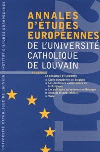 Bruylant - Annales d'études européennes de l'Université catholique de Louvain - Volume 5, La Belgique et l'Europe.