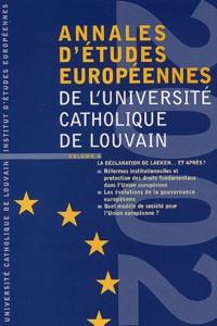 Bruylant - Annales d'études européennes de l'Université catholique de Louvain - Volume 6, La déclaration de Laeken... et après ?.