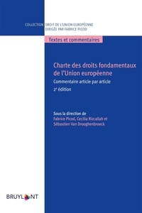Bruylant - Charte des droits fondamentaux de l'Union européenne - Commentaire article par article.