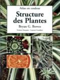 Bryan Bowes - Structure des plantes - Atlas en couleur.