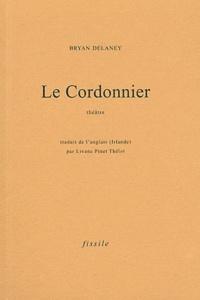 Bryan Delaney - Le Cordonnier.