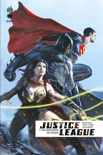 Bryan Hitch et Tony Daniel - Justice League Rebirth Tome 1 : Les machines du chaos.