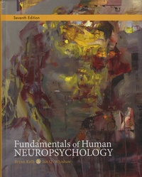 Bryan Kolb et Ian-Q Whishaw - Fundamentals of Human Neuropsychology.