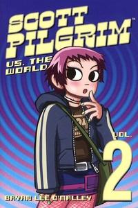 Bryan Lee O'Malley et Keith Wood - Scott Pilgrim Tome 2 : Scott Pilgrim versus the world.