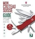 Bryan Lynch - Mon couteau suisse - Guide pour le camping et la survie : 101 utilisations, trucs et astuces.
