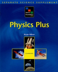Bryan Milner - Physics Plus.