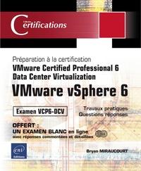 Vmware vsphere 6- Préparation à la certification vmware certified professional 6 - Bryan Miraucourt |