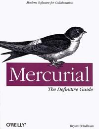 Mercurial : The Definitive Guide - Bryan O'sullivan | Showmesound.org