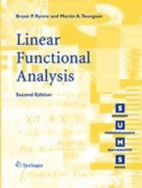 Bryan P. Rynne et Martin A. Youngson - Linear Functional Analysis.