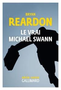 Bryan Reardon et Flavia Robin - Le vrai Michael Swann.