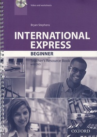 Bryan Stephens - International Express Beginner - Teacher's Resource Book. 1 DVD