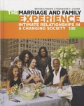 Bryan Strong et Theodore-F Cohen - The Marriage and Family Experience - Intimate Relationships in a Changing Society.
