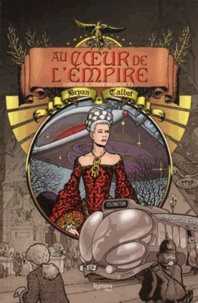 Bryan Talbot - Au coeur de l'empire Tome 1 : L'héritage de Luther Arkwright.