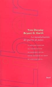 Bryant-G Garth et Yves Dezalay - .