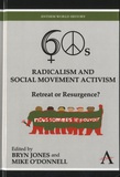 Bryn Jones et Mike O'Donnell - Sixties Radicalism and Social Movement Activism - Retreat or Resurgence ?.