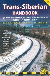 Bryn Thomas et Daniel McCrohan - Trans Siberian handbook.