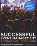 Bryne Parry - Successful Event Management - A Practical Handbook.