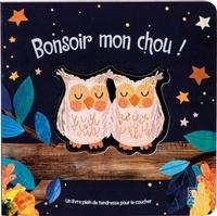 Bryony Clarkson et Patricia Hegarty - Bonsoir mon chou !.