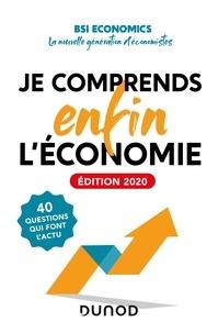 Téléchargement de livres audio gratuits kindle Je comprends enfin l'économie FB2 en francais par BSI Economics