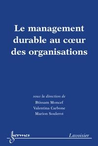 Btissam Moncef et Valentina Carbone - Le management durable au coeur des organisations.