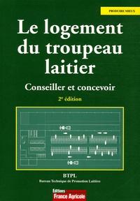 BTPL - Le logement du troupeau laitier - Conseiller et concevoir.