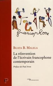 Ebook téléchargement gratuit pour téléphone mobile La réinvention de l'écrivain francophone contemporain in French par Buata-B Malela