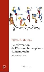 Buata B. Malela - La réinvention de l'écrivain francophone contemporain.