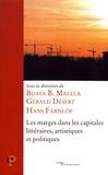 Buata-B Malela et Gérald Désert - Les marges dans les capitales littéraires, artistiques et politiques.