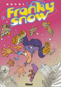 Buche - Franky Snow Tome 1 : Slide à mort.