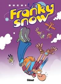 Buche - Franky Snow Tome 11 : S'envoie en l'air.