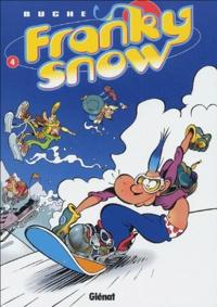 Buche - Franky Snow Tome 4 : Snow révolution.