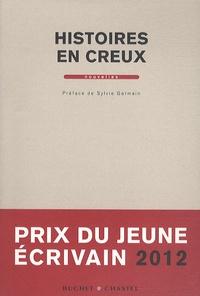 Buchet-Chastel - Histoires en creux - Prix du jeune écrivain 2012.