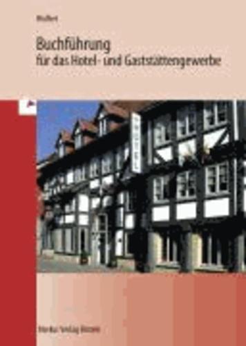 Buchführung für das Hotel- und Gaststättengewerbe.