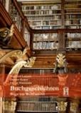 Buchgeschichten - Wege zur Weltliteratur.