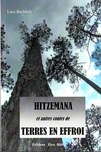 Buchheit Luce - Hitzemana et autres contes de terres en effroi.