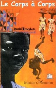 Buchi Emecheta - Le corps à corps.