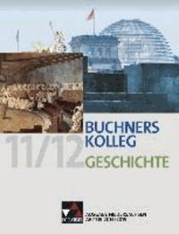 Buchners Kolleg Geschichte - Ausgabe Niedersachsen Abitur 2014/2015.