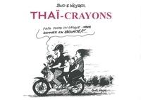 Bud E. Weyzer - Thaï-Crayons.