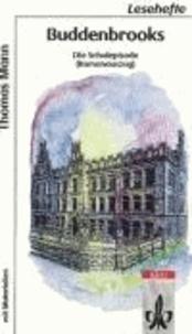 Buddenbrooks - Die Schulepisode.