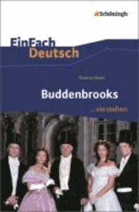 Buddenbrooks. EinFach Deutsch ...verstehen.