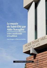 Buffler berger Et - Le musée de Saint-Dié par Aldo Travaglini.