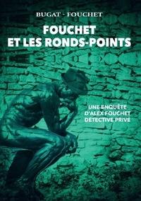 Bugat-Fouchet - Fouchet et les ronds-points.