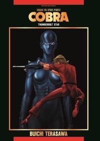 Buichi Terasawa - Cobra The Space Pirate Tome 5 : Thunderbolt Star.